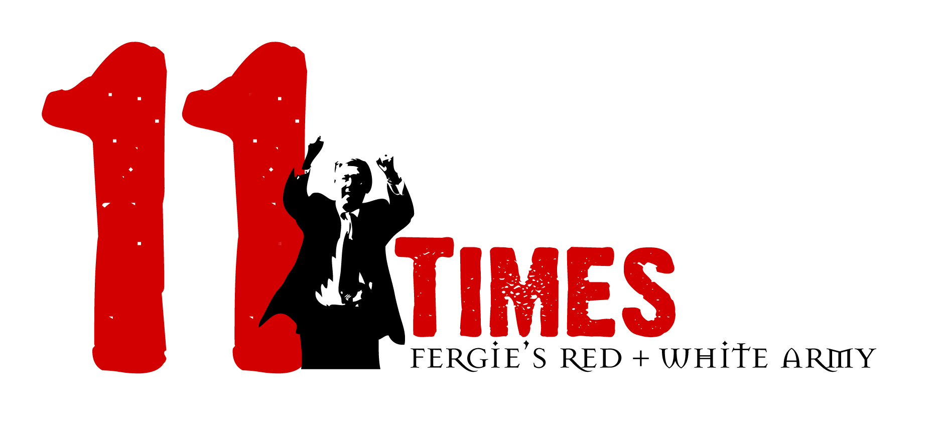 11 Times – Fergie's Red and White Army