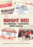 Bright Red: United vs Liverpool